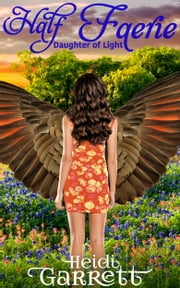 Half Faerie ebook by Heidi Garrett