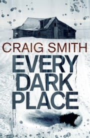 Every Dark Place ebook by Craig Smith