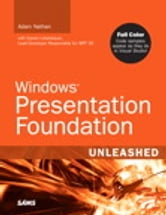 Windows Presentation Foundation Unleashed ebook by Adam Nathan