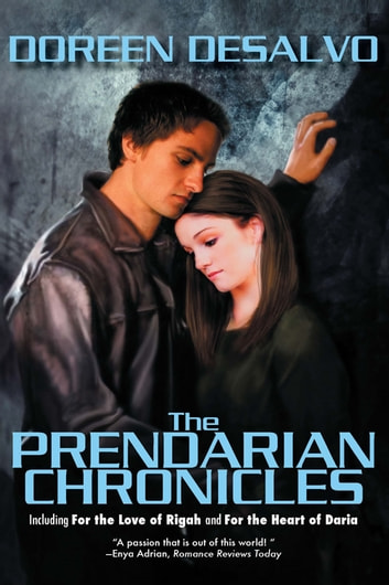 The Prendarian Chronicles ebook by Doreen DeSalvo