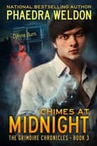 Chimes At Midnight ebook by Phaedra Weldon