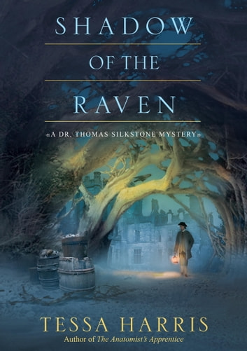 Shadow of the Raven ebook by Tessa Harris