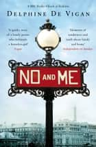 No and Me ebook by Delphine de Vigan