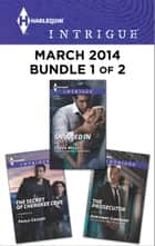 Harlequin Intrigue March 2014 - Bundle 1 of 2 ebook by Paula Graves,Cassie Miles,Adrienne Giordano