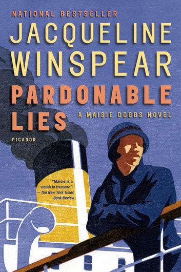 Pardonable Lies - A Maisie Dobbs Novel ebook by Jacqueline Winspear