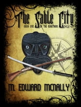 The Sable City ebook by M. Edward McNally