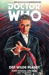 Doctor Who Staffel 12, Band 1 - Der wilde Planet ebook by Robbie Morrison