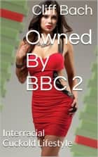 Owned By BBC 2 ebook by Cliff Bach