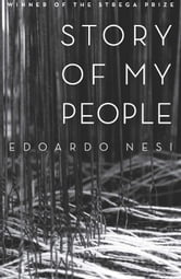 Story of My People ebook by Edoardo Nesi