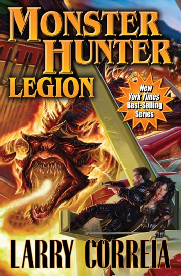 Monster Hunter Legion ebook by Larry Correia