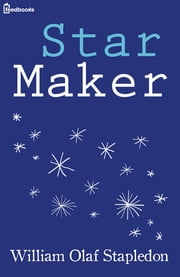 Star Maker ebook by William Olaf Stapledon