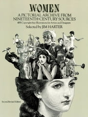Women: A Pictorial Archive from Nineteenth-Century Sources ebook by Jim Harter
