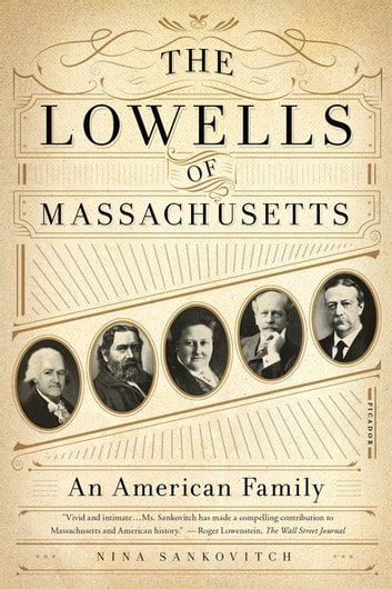 The Lowells of Massachusetts - An American Family ebook by Nina Sankovitch
