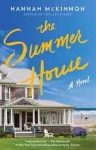 The Summer House - A Novel ebook by Hannah McKinnon