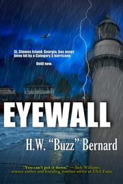 "Eyewall ebook by H.W. ""Buzz"" Bernard"