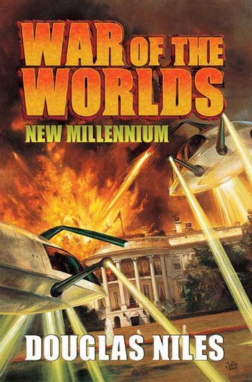 War of the Worlds - New Millennium ebook by Douglas Niles