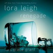 Renegade audiobook by Lora Leigh