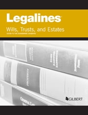 Legalines on Wills, Trusts, and Estates, Keyed to Dukeminier ebook by Publishers Editorial Staff