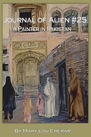 Journal of Alien #25: A Painter in Pakistan ebook by Kobo.Web.Store.Products.Fields.ContributorFieldViewModel