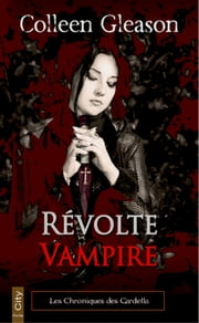 Révolte vampire eBook by Colleen Gleason