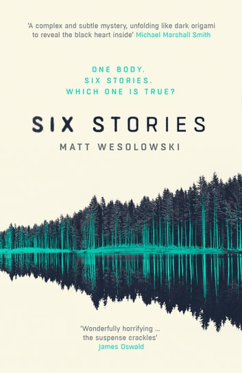 Six Stories ebook by Matt Wesolowski