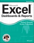 Excel Dashboards and Reports ebook by Michael Alexander, John Walkenbach