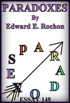 Paradoxes ebook by Edward E. Rochon