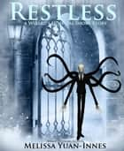 Restless - A Wizard's Hospital Short Story ebook by