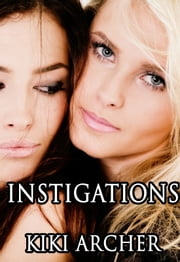 Instigations ebook by Kiki Archer