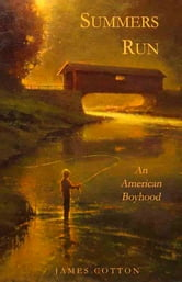 Summers Run: An American Boyhood ebook by James Cotton