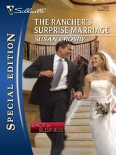 The Rancher's Surprise Marriage ebook by Susan Crosby