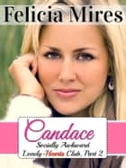 Candace (Socially Awkward Lonely-Hearts Club, Part 2), a Christian Chick-Lit Romance - My Brown-Eyed Girl ebook by