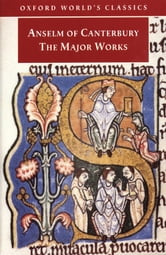 Anselm of Canterbury: The Major Works ebook by St. Anselm