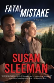 Fatal Mistake - A Novel ebook by Susan Sleeman