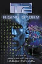 T2: Rising Storm eBook by S.M. Stirling