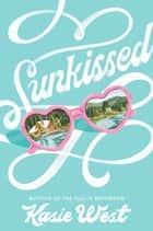 Sunkissed ebook by
