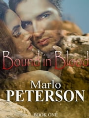 Bound In Blood ebook by Marlo Peterson