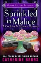 Sprinkled in Malice ebook by Catherine Bruns