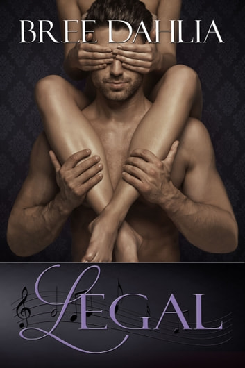 Legal - A Romantic Comedy ebook by Bree Dahlia