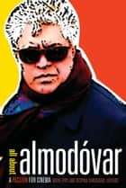 All about Almodóvar ebook by Brad Epps,Despina Kakoudaki