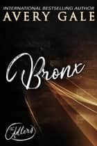 Bronx - The Adlers, #9 ebook by Avery Gale