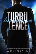 Turbulence ebook by Whitney G.