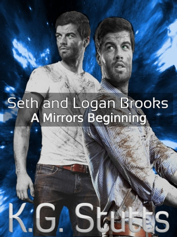 Seth and Logan Brooks ebook by KG Stutts