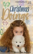 Christmas Doings ebook by MariaLisa deMora