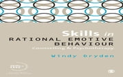 Skills in Rational Emotive Behaviour Counselling & Psychotherapy ebook by Windy Dryden
