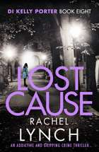 Lost Cause - An addictive and gripping crime thriller ebook by