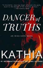 Dancers of Truths ebook by Kathia, Kate Perry