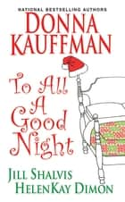 To All A Good Night ebook by
