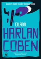 Cilada ebook by Harlan Coben