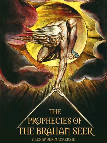 The Prophecies Of The Brahan Seer ebook by Alexander Mackenzie